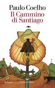 Paulo Coelho - Il cammino di Santiago