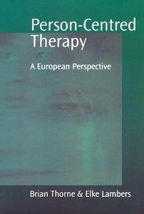 Person-Centred Therapy: A European Perspective