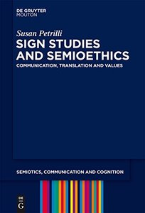 Sign Studies and Semioethics