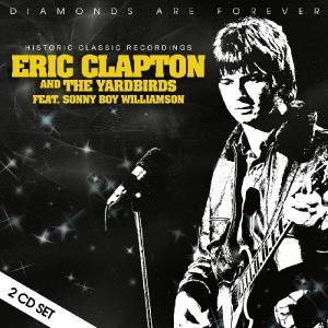 Eric Clapton & The Yardbirds - Diamonds Are Forever (2018)