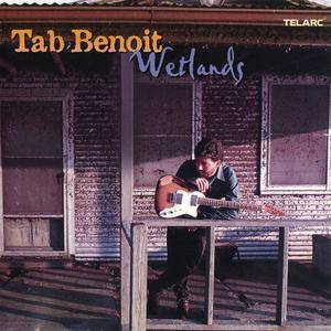 Tab Benoit - Wetlands (2002)