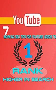 How To Get The Best Ranking On YouTube | 7 Working SEO Tips For YouTube Videos To Rank Higher in Search