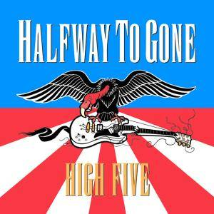 Halfway To Gone - High Five (2001) {Small Stone} **[RE-UP]**