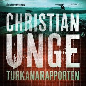 «Turkanarapporten» by Christian Unge