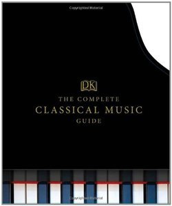 The Complete Classical Music Guide (Repost)