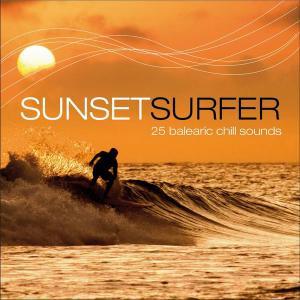 V.A. - Sunset Surfer - 25 Balearic Chill Sounds (2014)