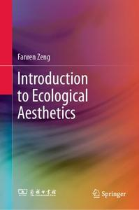 Introduction to Ecological Aesthetics