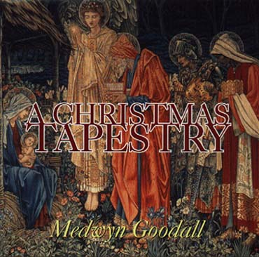 Medwyn Goodall- A Christmas Tapestry - 1998