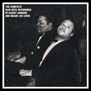 Albert Ammons & Meade Lux Lewis - The Complete Blue Note Recordings (1989) {2CD Set, Mosaic MD2-103 rec 1935-1944}