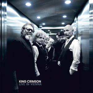 King Crimson - Live in Vienna, 1 December 2016 (2018) [Official Digital Download]