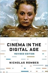 Cinema in the Digital Age, Revised Edition