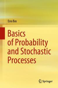 Basics of Probability and Stochastic Processes (Repost)