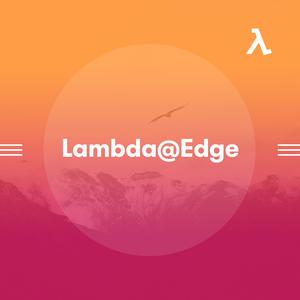AWS Lambda@Edge