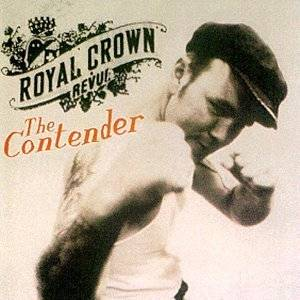 Royal Crown Revue - The Contender (1998)