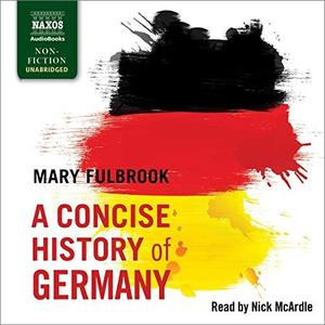 A Concise History of Germany [Audiobook]