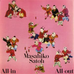 Masahiko Satoh - All-In, All-Out (1979) {Sony Music Japan SRCL1978 rel 1991}