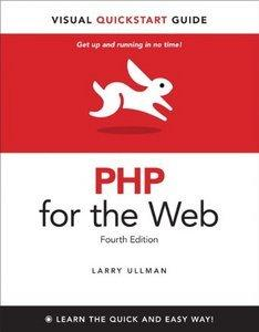 PHP for the Web: Visual QuickStart Guide (4th Edition) (repost)