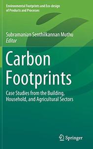 Carbon Footprints: Case Studies from the Building, Household, and Agricultural Sectors