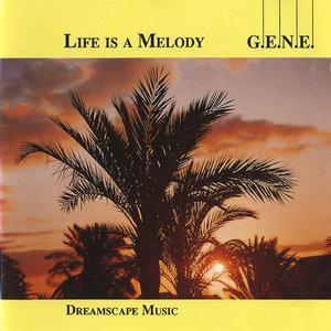 G.E.N.E. - Life Is A Melody (1988)
