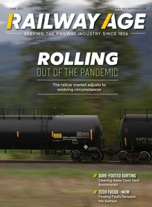 Railway Age - June 2021