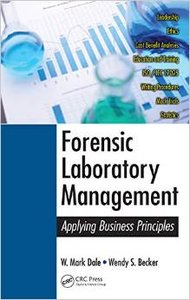 Forensic Laboratory Management: Applying Business Principles
