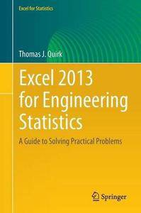 Excel 2013 for Engineering Statistics: A Guide to Solving Practical Problems (Repost)