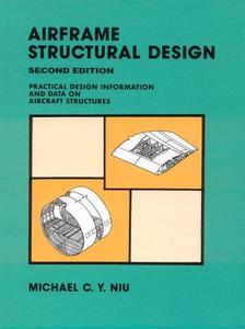 Airframe Structural Design - Practical Design Information and Data on Aircraft Structures (Repost)