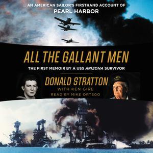 «All the Gallant Men» by Donald Stratton,Ken Gire