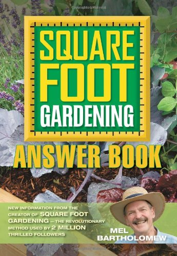 Square Foot Gardening Answer Book [Repost]