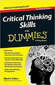 Critical Thinking Skills For Dummies [Repost]