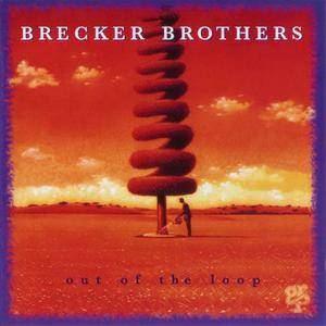 The Brecker Brothers - Out Of The Loop (1994) {GRP}