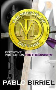 Ministry Of Defense: Executive Protection For The Ministry