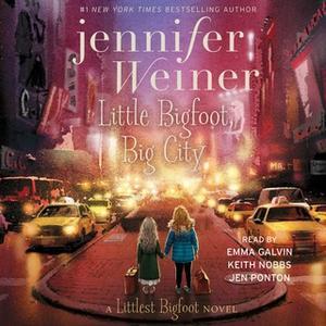 «Little Bigfoot, Big City» by Jennifer Weiner
