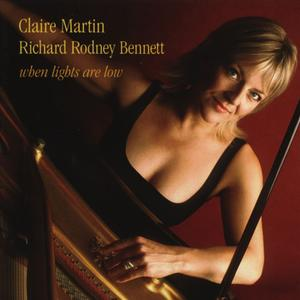 Claire Martin & Richard Rodney Bennett - When lights are low (2005)