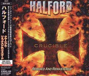 Halford - Crucible (Remixed And Remastered) (2002)