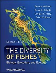 The Diversity of Fishes: Biology, Evolution, and Ecology (Repost)