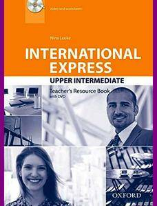 ENGLISH COURSE • International Express • Upper Intermediate • Third Edition • Teacher's Resource Book (2014)