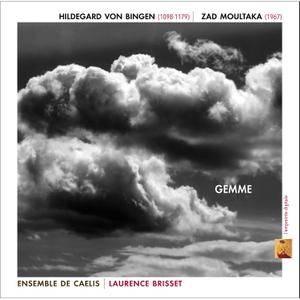 Hildegard von Bingen & Zad Moultaka - Gemme - Ensemble De Caelis, Laurence Brisset (2015) {Official Digital Download}