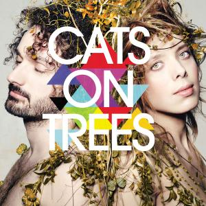 Cats On Trees - Cats On Trees (Deluxe Edition) (2015)