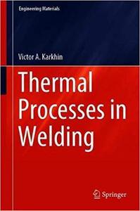 Thermal Processes in Welding (Repost)