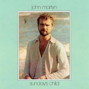 John Martyn - Sunday's Child (1975) Expanded Remastered 2005 [Re-Up]