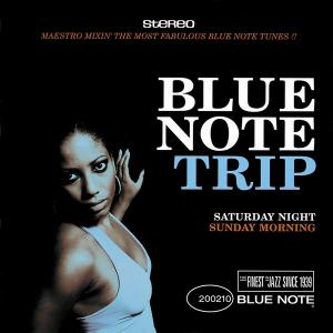 V.A. - Blue Note Trip: Saturday Night / Sunday Morning (2003)