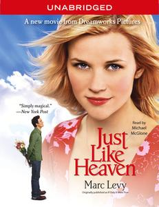 «Just Like Heaven» by Marc Levy