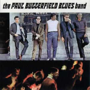 The Paul Butterfield Blues Band - The Paul Butterfield Blues Band (1965)