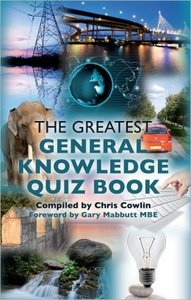 The Greatest General Knowledge Quiz Book (repost)