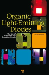 Organic Light Emitting Diodes: The Use of Rare Earth and Transition Metals (repost)