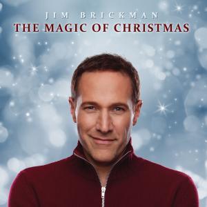 Jim Brickman - The Magic Of Christmas (2019)
