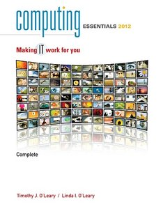 Computing Essentials Complete 2012: Making It Work for You (repost)