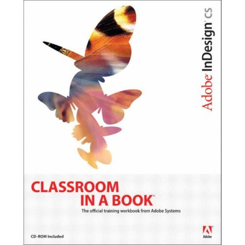 Adobe InDesign CS Classroom In A Book [Repost] / AvaxHome