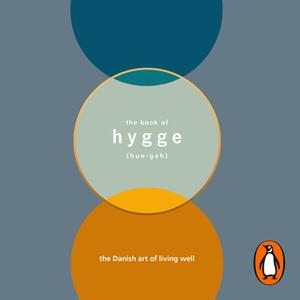 «The Book of Hygge» by Louisa Thomsen Brits